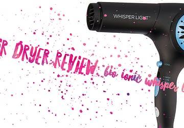 Bio Ionic Whisper Light - Hair Dryer Review