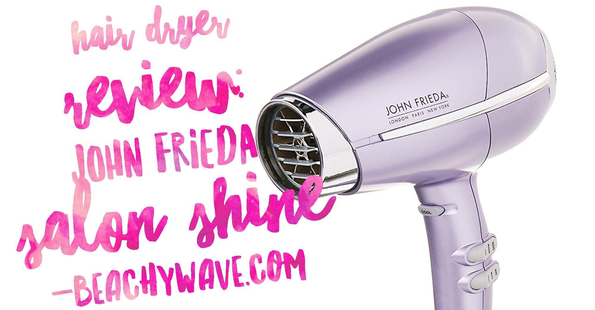 Hair Dryer Review: John Frieda Salon Shine