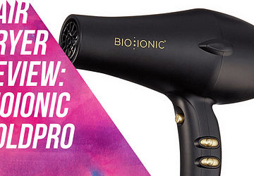 Hair Dryer Review: BioIonic Goldpro